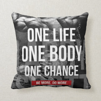 Bodybuilding Motivation - One Life, Body, Chance Throw Pillow