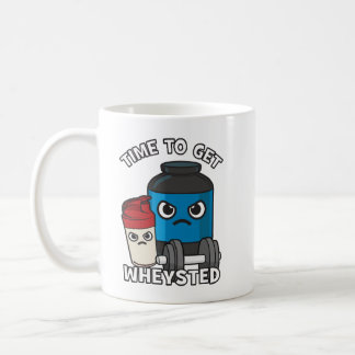 Bodybuilding Workout - Time To Get Wheysted Coffee Mug