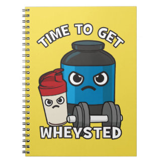 Bodybuilding Workout - Time To Get Wheysted Notebook