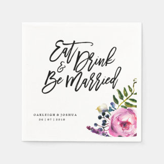 Boho Eat Drink Be Married Flower Wedding Napkin
