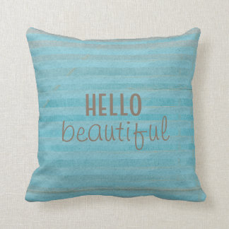 Boho Teal Striped With Handwritten Hello Beautiful Throw Pillow