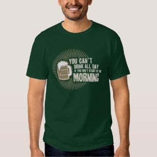 boisson biseautée toute la journée si vous ne tee shirt