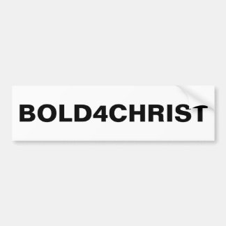 """Bold4Christ"" Bumper Sticker"