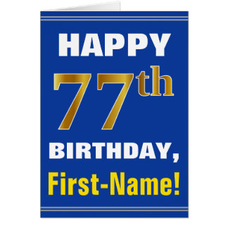 Bold, Blue, Faux Gold 77th Birthday w/ Name Card