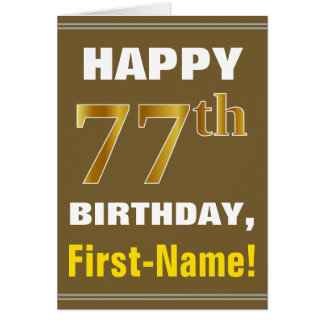 Bold, Brown, Faux Gold 77th Birthday w/ Name Card
