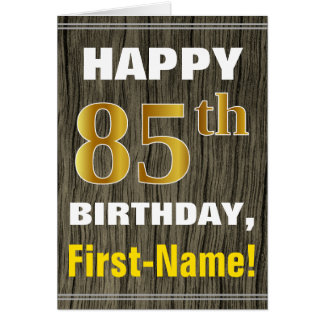 Bold, Faux Wood, Faux Gold 85th Birthday + Name Card