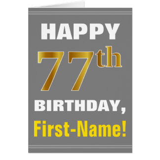 Bold, Gray, Faux Gold 77th Birthday w/ Name Card