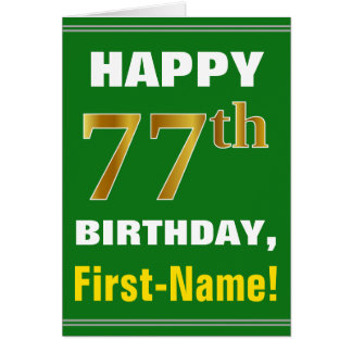 Bold, Green, Faux Gold 77th Birthday w/ Name Card