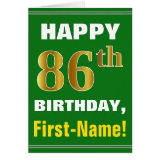 Bold, Green, Faux Gold 86th Birthday w/ Name Card