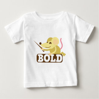 Bold little mouse baby T-Shirt