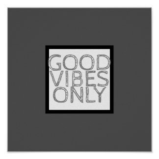 bold modern quote poster good vibes only