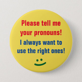 "Bold ""Please tell me your pronouns!"" Button"