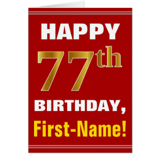 Bold, Red, Faux Gold 77th Birthday w/ Name Card