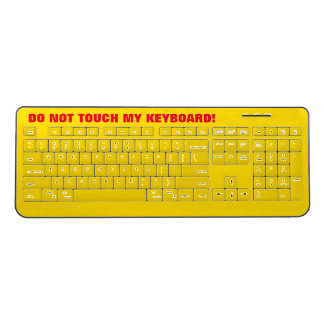 "Bold Yellow & Red ""DO NOT TOUCH MY KEYBOARD!"" Wireless Keyboard"