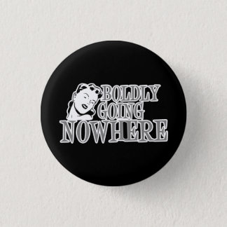 Boldly Going NOWHERE Retro Lady Grey 1 Inch Round Button
