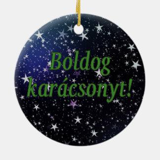 Boldog karácsonyt! Merry Christmas in Hungarian gf Ceramic Ornament