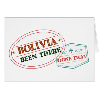 Bolivia Been There Done That Card