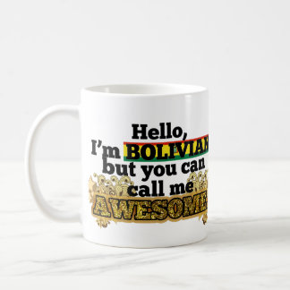 Bolivian, but call me Awesome Coffee Mug