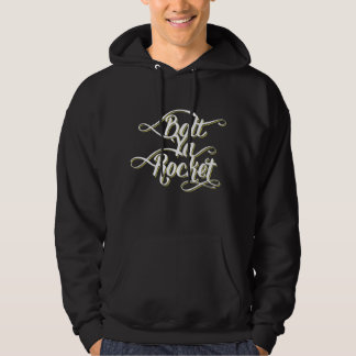 Bolt Ya Rocket Glaswegian Dialect Hoody