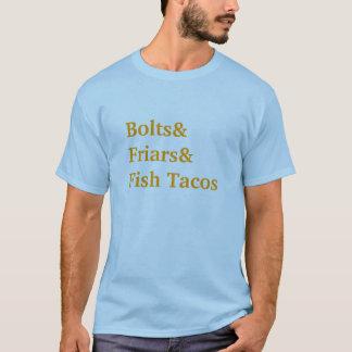 Bolts&Friars&Fish Tacos T-Shirt