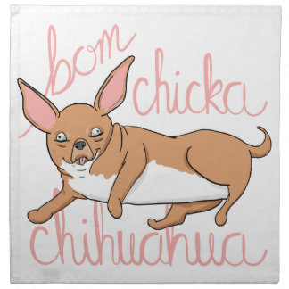 Bom Chicka Chihuahua Funny Dog Pun Napkin