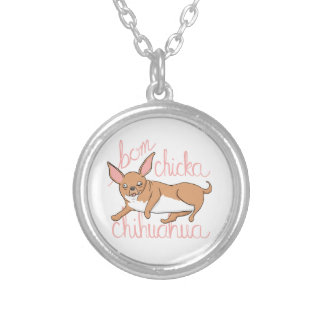 Bom Chicka Chihuahua Funny Dog Pun Silver Plated Necklace