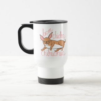 Bom Chicka Chihuahua Funny Dog Pun Travel Mug