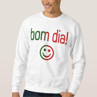 Bom Dia! Portugal Flag Colors Sweatshirt