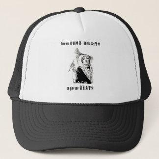 Bomb diggity or Death Trucker Hat