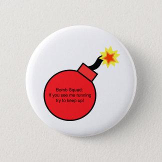 Bomb Sqaud 2 Inch Round Button