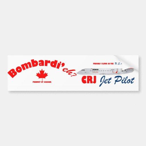 Bombardi'eh CRJ Jet Pilot Bumper Stickers