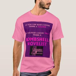 Bombshell Teacher/Novelist T shirt