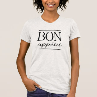 BON APPETIT  Black Typography Quote Text Print T-Shirt
