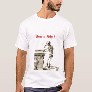 Bon-e Fide Skeleton Tee-Shirt T-Shirt