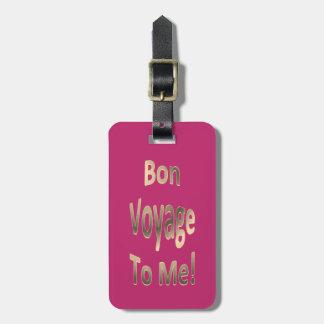 Bon Voyage to ME 02 Personalized Bag Tag