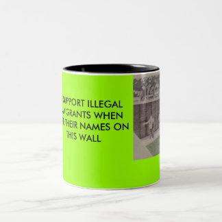 bonanzle 1454, Ill SUPPORT ILLEGALIMMIGRANTS WH... Two-Tone Coffee Mug