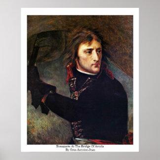 Bonaparte At The Bridge Of Arcola Poster