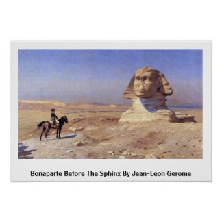 Bonaparte Before The Sphinx By Jean-Leon Gerome Poster