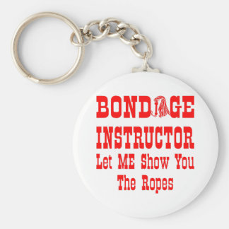 Bondage Instructor Let Me Show You The Ropes Basic Round Button Keychain