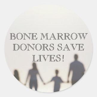 BONE MARROW DONORS SAVE LIVES! ROUND STICKER