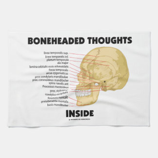 Boneheaded Thoughts Inside Kitchen Towel