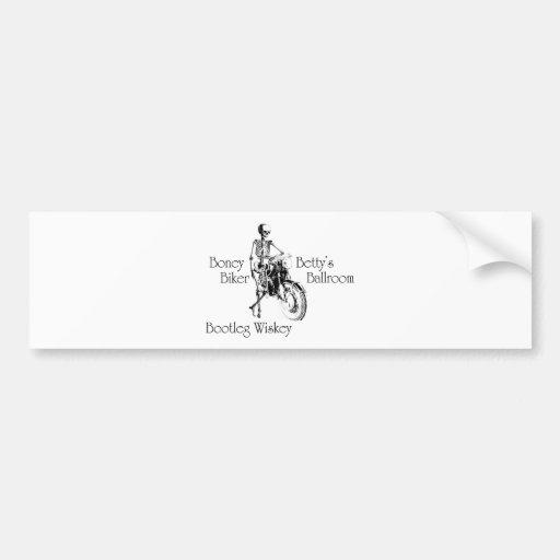 Boney Betty's Biker Ballroom Bootleg Wiskey Bumper Sticker