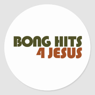 Bong Hits For Jesus Classic Round Sticker