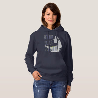 Bonita Bella Beautiful Hoodie