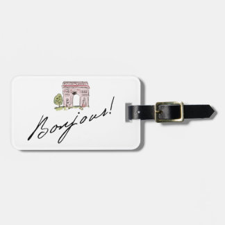 Bonjour! Quote   With Arc de Triomphe Luggage Tag