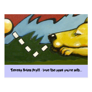 bonk Teresa Nolen Pratt - love the paws you re Post Cards