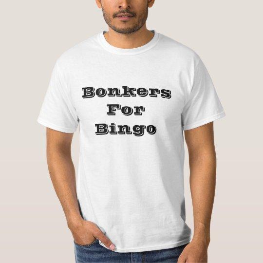 Bonkers For Bingo T-Shirt