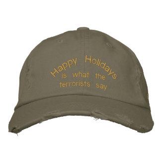 Bonnes fêtes, est ce que les terroristes disent chapeau brodé