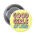 Bons T-shirts et cadeaux de filles pour elle Pin's Avec Agrafe