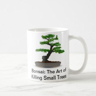 Bonsai: The Art of Killing Small Trees Mug